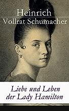 Liebe und Leben der Lady Hamilton (German Edition)