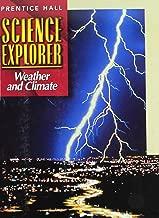 SCIENCE EXPLORER 2E WEATHER & CLIMATE STUDENT EDITION 2002C (Prentice Hall Science Explorer)