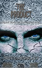 The Product: Digital Horror Fiction Short Story (DigitalFictionPub.com Horror Fiction Short Stories)