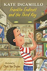 Franklin Endicott and the Third Key: Tales from Deckawoo Drive, Volume Six Kindle Edition