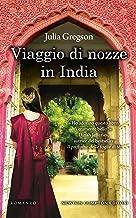 Viaggio di nozze in India (Italian Edition)