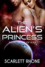 The Alien's Princess: Royal Guard of Alra (An Alien SciFi Romance)
