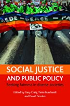 Social justice and public policy: Seeking fairness in diverse societies