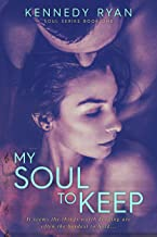 My Soul To Keep (Soul Series Book 1)