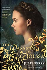 The Passion of Dolssa Kindle Edition
