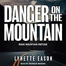 Danger on the Mountain: Rose Mountain Refuge Series, Book 3