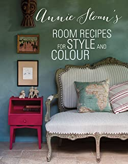 Annie Sloan's Room Recipes for Style and Colour: World renowned paint effects guru and colour expert Annie Sloan considers...