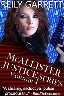 McAllister Justice Series Volume One (The McAllister Justice Series Book 1)