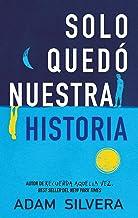 Sólo quedó nuestra historia (Serendipia) (Spanish Edition)