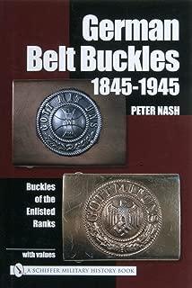 German Belt Buckles 1845-1945: Buckles of the Enlisted Ranks