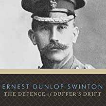 The Defence of Duffer's Drift: and The Battle of Booby's Bluffs by Major Single List