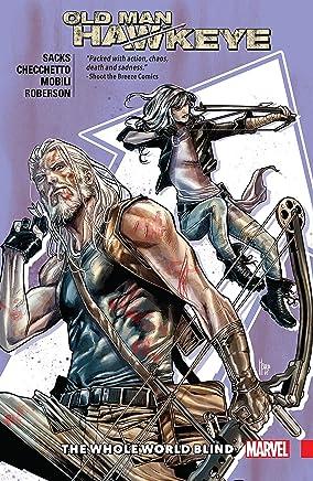 Old Man Hawkeye Vol. 2: The Whole World Blind (Old Man Hawkeye (2018))