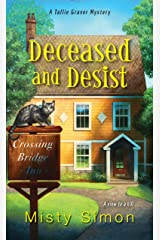 Deceased and Desist (A Tallie Graver Mystery Book 3) Kindle Edition