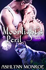 Moonlight's Peril Kindle Edition