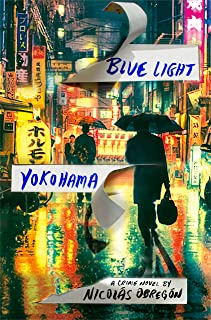 Blue Light Yokohama (Inspector Iwata Book 1)