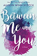 Between Me and You: A Novel