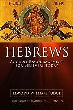 Hebrews: Ancient Encouragement for Believers Today