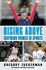 Rising Above: Inspiring Women in Sports Kindle Edition