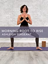 Morning Root to Rise