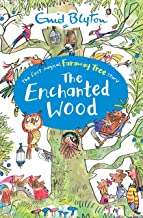 The Enchanted Wood: Book 1 (The Magic Faraway Tree)