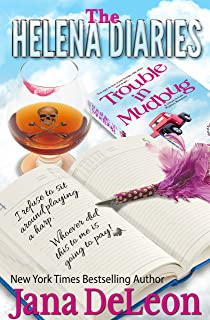 The Helena Diaries - Trouble in Mudbug (Ghost-in-Law Mystery/Romance)