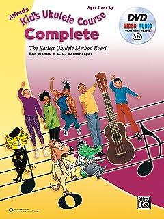Alfred's Kid's Ukulele Course Complete: The Easiest Ukulele Method Ever!, Book, DVD & Online Video/Audio
