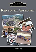 Kentucky Speedway (Images of Modern America)