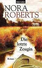 Die letzte Zeugin: Roman (German Edition)