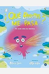 ¿Qué bigotes me pasa? (Baobab) (Spanish Edition) Kindle Edition