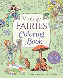 Vintage Fairies Coloring Book: Lovely Images to Color and Keep