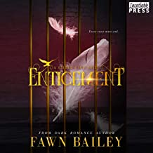 Enticement: Gilded Cage, Book Three