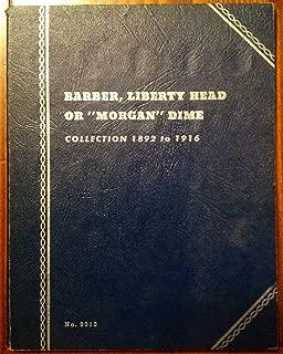 Barber, Liberty Head or Morgan Dime Whitman Coin Album, 1892-1916