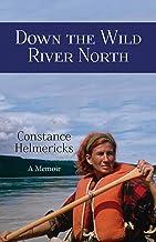 Down the Wild River North