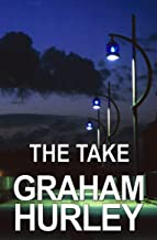The Take (The Faraday and Winter Series Book 2)