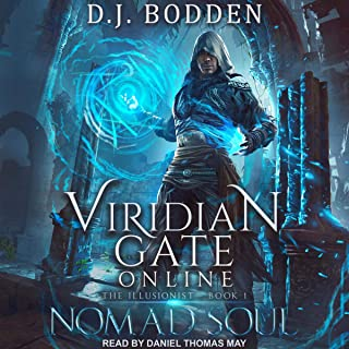 Viridian Gate Online: Nomad Soul: Illusionist Series, Book 1