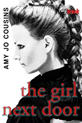 The Girl Next Door (Bend or Break Book 3) Kindle Edition