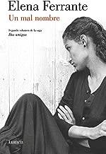 Un mal nombre (Dos amigas 2) (Spanish Edition)