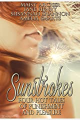 Sunstrokes: Four Hot Tales of Punishment and Pleasure Kindle Edition