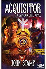 Acquisitor: A Jackson Cole Novel Book 2 (The Jackson Cole Novel Series) Kindle Edition