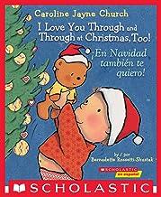 I Love You Through and Through at Christmas, Too! / ¡En Navidad también te quiero! (Bilingual) (Caroline Jayne Church) (Sp...