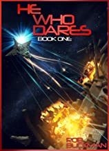 He Who Dares: Book One (The Gray Chronicals 1)