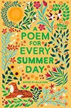 A Poem for Every Summer Day (A Poem for Every Day and Night of the Year)