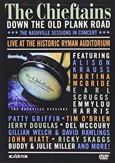 Chieftains - Down The Old Plank Road Live From Nashville