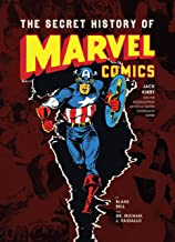 The Secret History of Marvel Comics: Jack Kirby and the Moonlighting Artists at Martin Goodman's Empire (English Edition)
