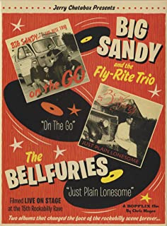 Big Sandy & the Fly-Rite Trio / The Bellfuries