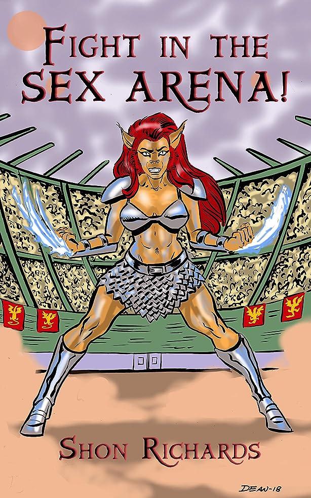 外交換気する障害Fight in the Sex Arena! (Choose Your Own Pleasure Book 5) (English Edition)