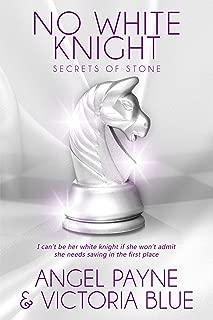 No White Knight (Secrets of Stone Book 8)
