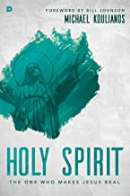 Holy Spirit: The One Who Makes Jesus Real (English Edition)