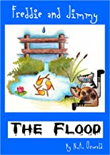 A Freddie and Jimmy Story - The Flood (The Freddie and Jimmy Stories Book 3)