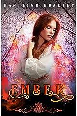 Ember (Silver Skates Book 2) Kindle Edition